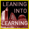 Leaning into Learning