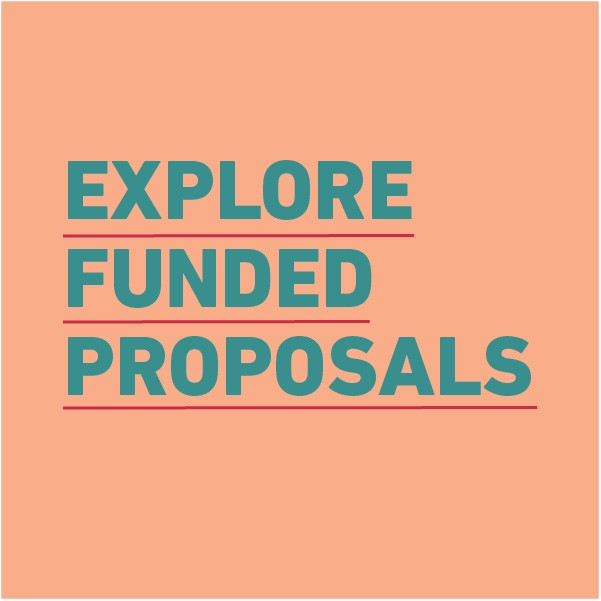 Text: Explore funded proposals