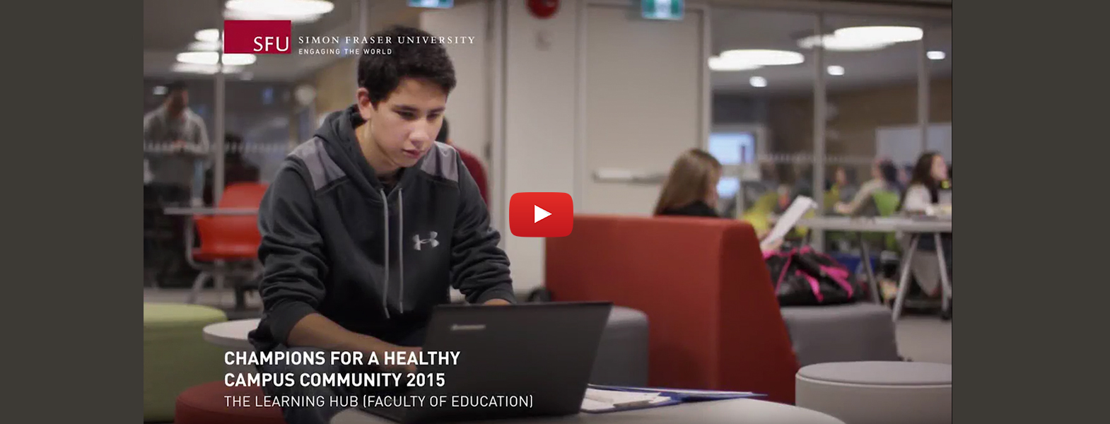 Education's Learning Hub a healthy campus champion