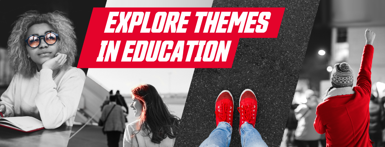 Explore Educational Themes