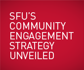Have Your Say in SFU's Community Engagement Plan