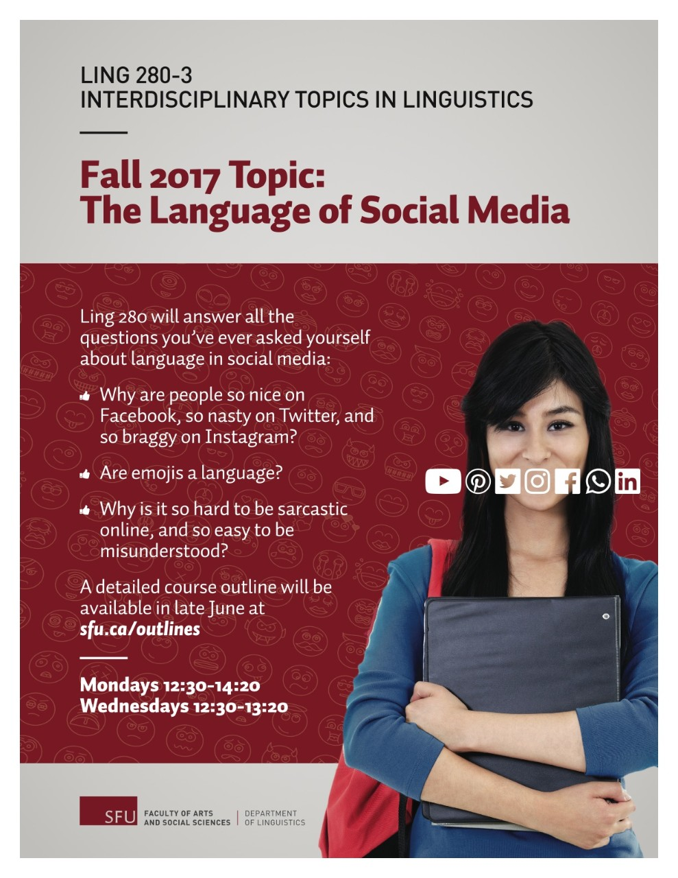 LING 280-3 Interdisciplinary Topics in Linguistics Fall 2017 Topic: The Language of Social Media with Dr. Maite Taboada