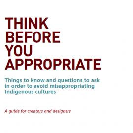 Think Before You Appropriate: A Guide for Creators and Designers
