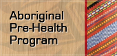 Aboriginal Pre-Health Program