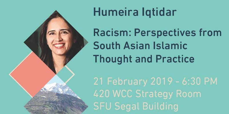 Racism: Perspectives from South Asian Islamic Thought and Practice, Dr. Humeira Iqtidar