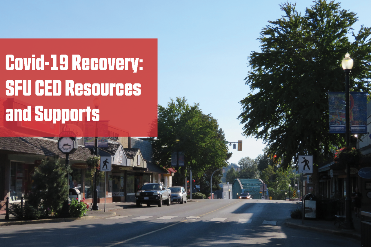Covid-19 Recovery: SFU CED Resources and Supports