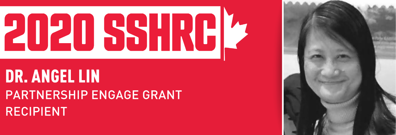 Dr. Angel Lin receives SSHRC Partnership Engage Grant