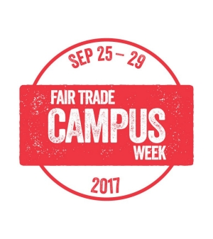 FAIR TRADE CAMPUS WEEK  SEPT 25 - SEPT 29, 2017