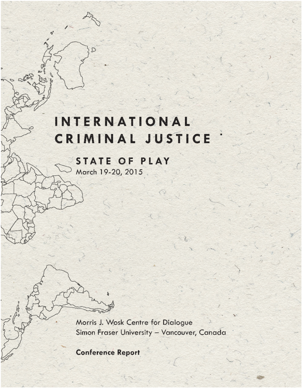 International Criminal Justice