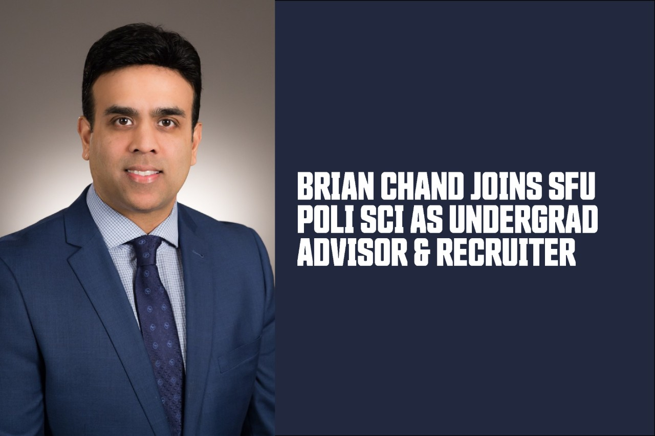 Brian Chand joins SFU's Department of Political Science