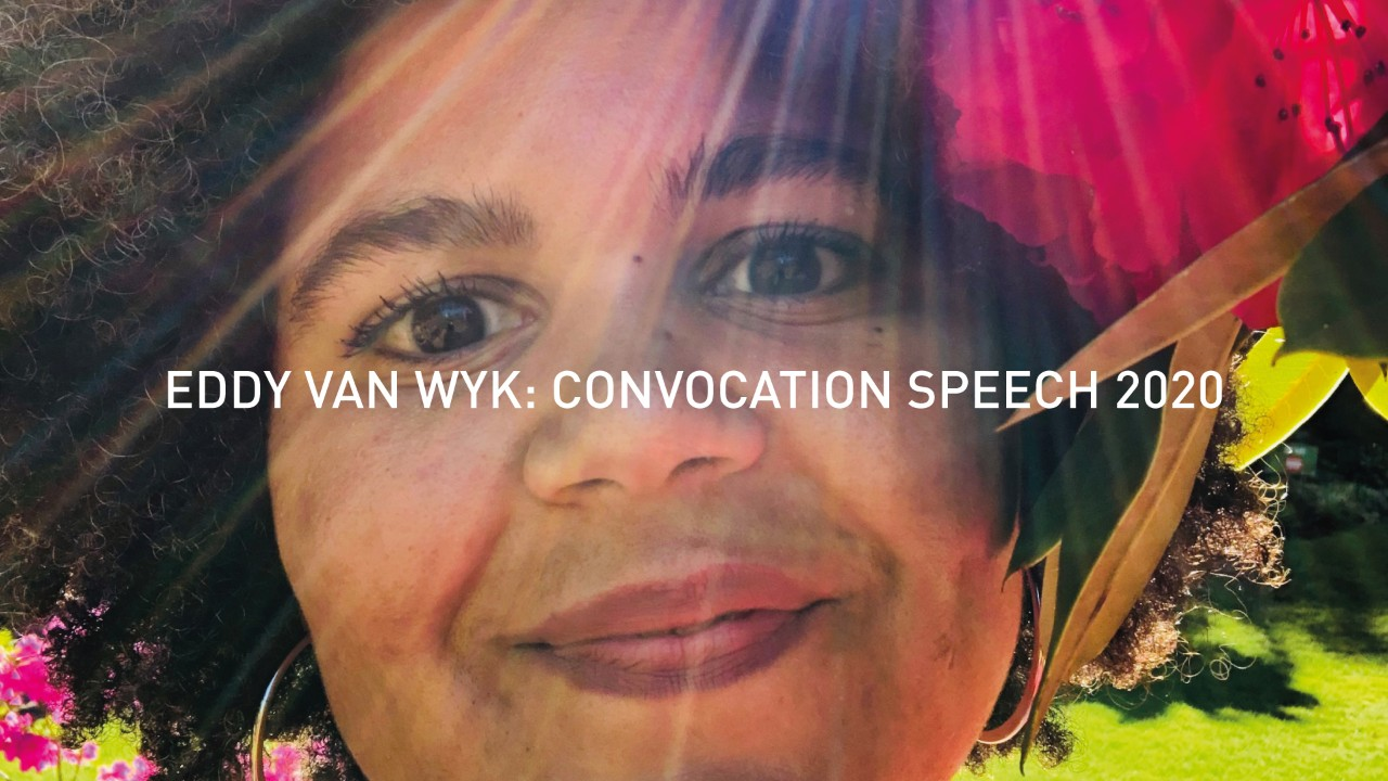 Eddy van Wyk: Convocation Speech 2020