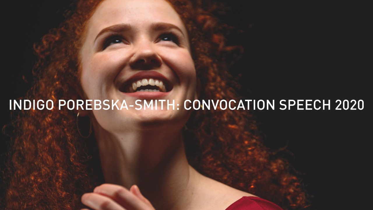 Indigo Porebska-Smith: Convocation Speech 2020