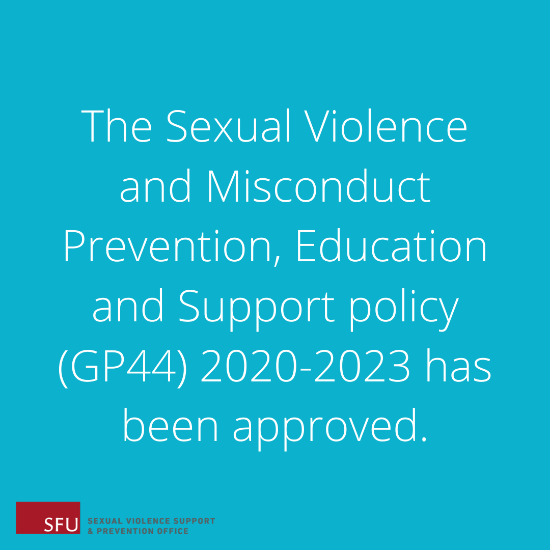 Provide feedback, SFU's Sexual Violence and Misconduct Policy