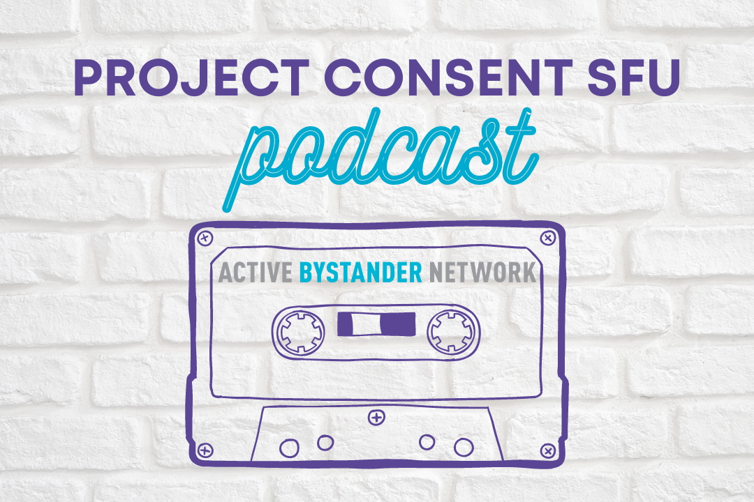 Project Consent SFU Podcast