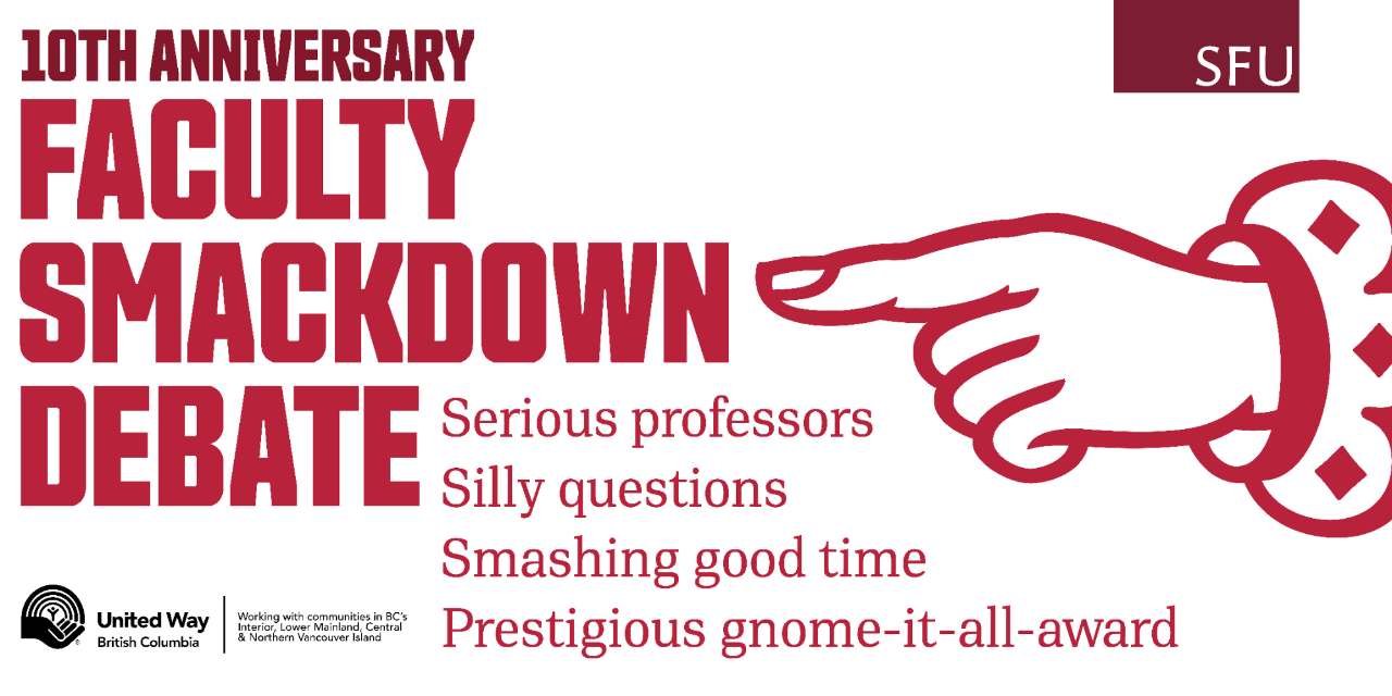 SFU Faculty Smackdown Event