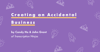 Creating an Accidental Business