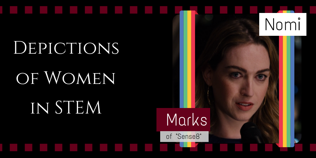 Depictions of Women in STEM: Nomi Marks