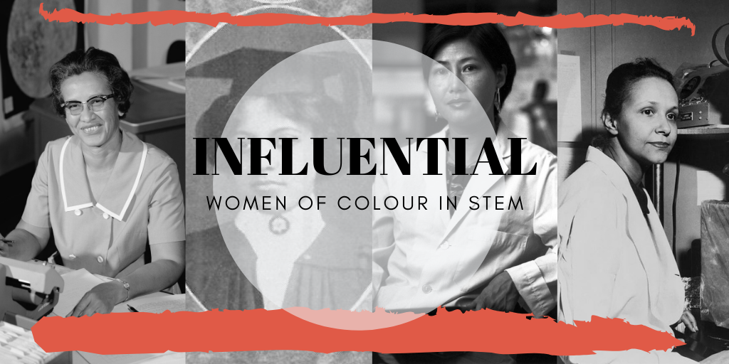 Influential Women of Colour in STEM