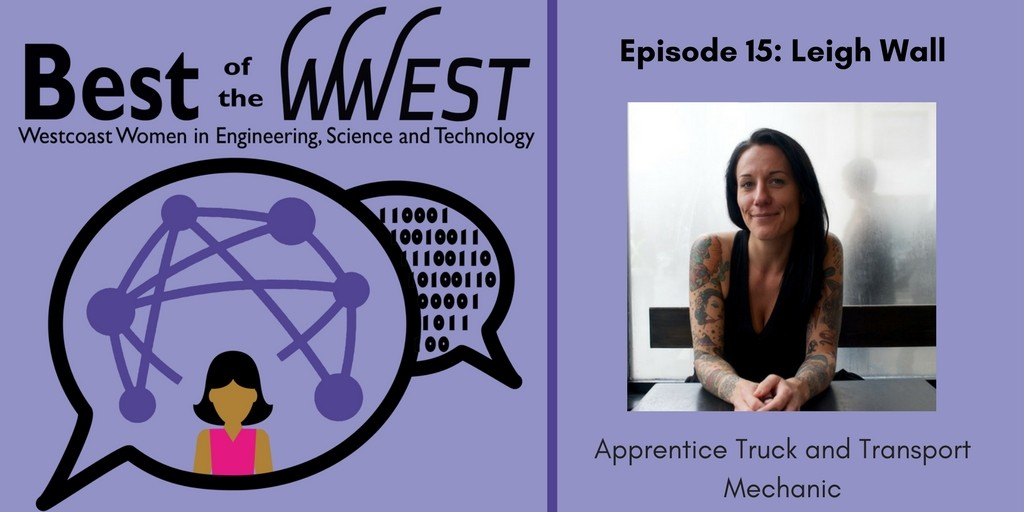 Episode 15: Leigh Wall, Apprentice Truck and Transport Mechanic