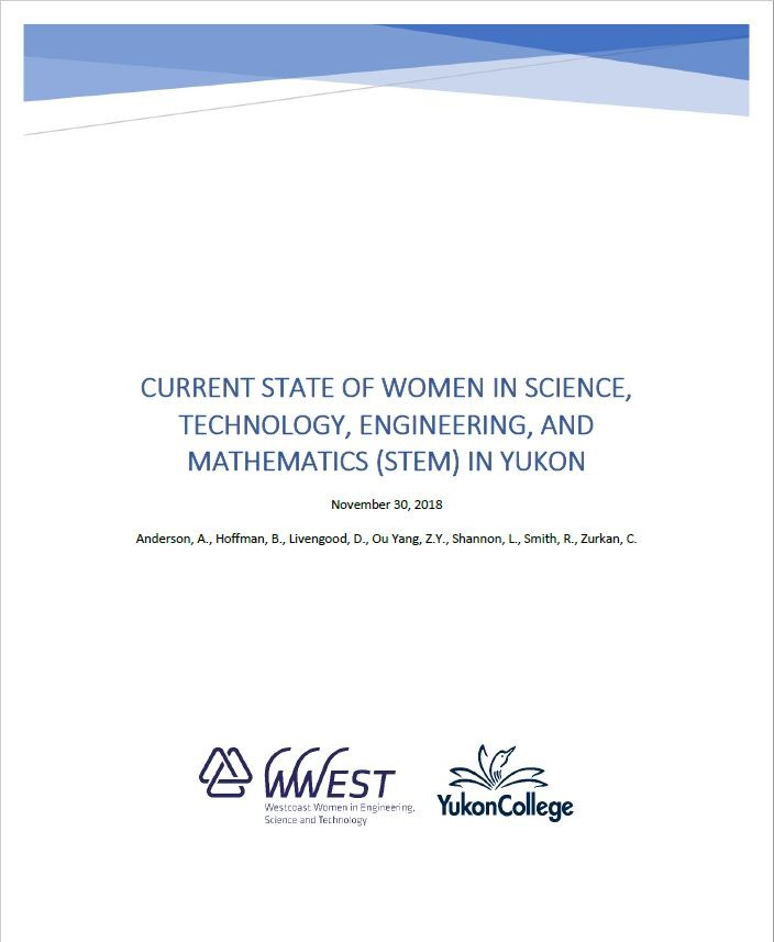 The Current State Of Scientific >> Yukon Wise Report 2018 Westcoast Women In Engineering Science And
