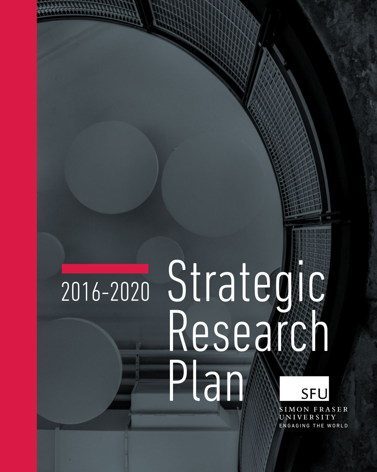 The cover of the print-version of SFU's Strategic Research Plan