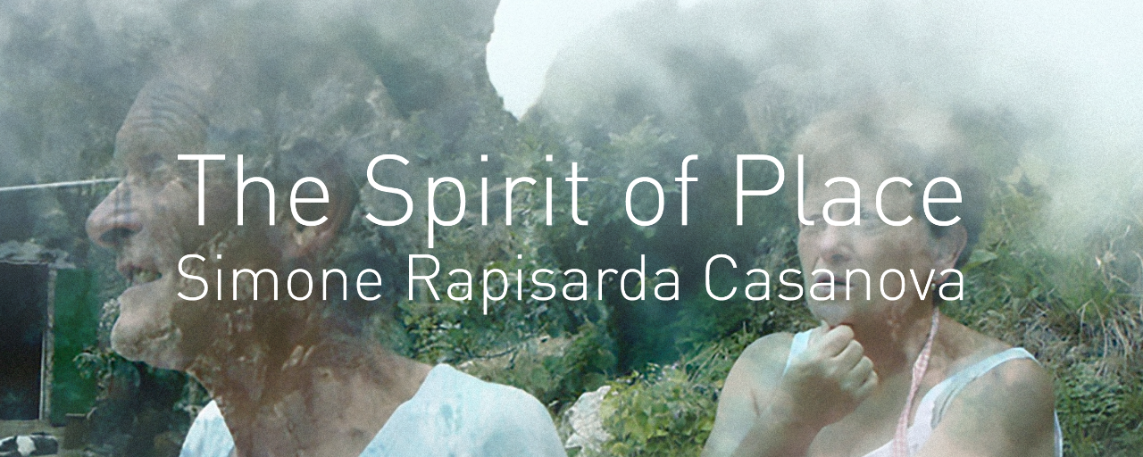 The Spirit of Place: Simone Rapisarda Casanova