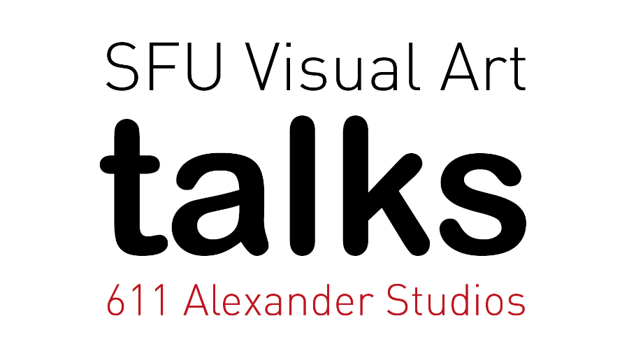 7c3e2f7f 611 Talks - School for the Contemporary Arts - Simon Fraser University