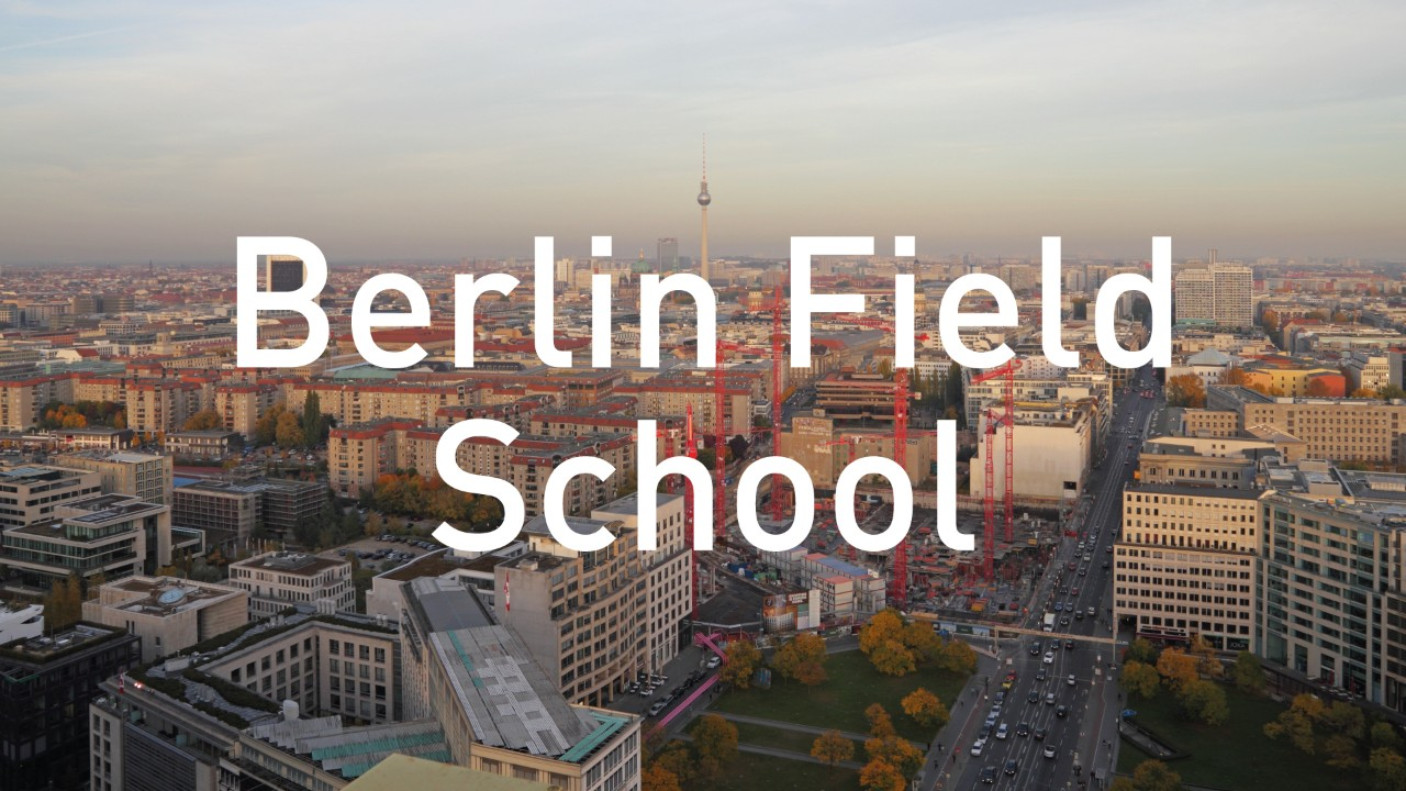 Berlin Field School